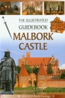 Malbork Castle The Illustrated Guidebook