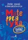 Matematyka 4-6 Zbiór zadań konkursowych