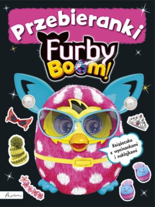 Furby Boom! Przebieranki. Książeczka z wycinankiami i naklejkami