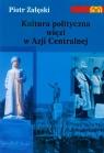 Kultura polityczna więzi w Azji Centralnej