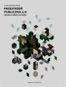 Przestrzeń publiczna 2.0