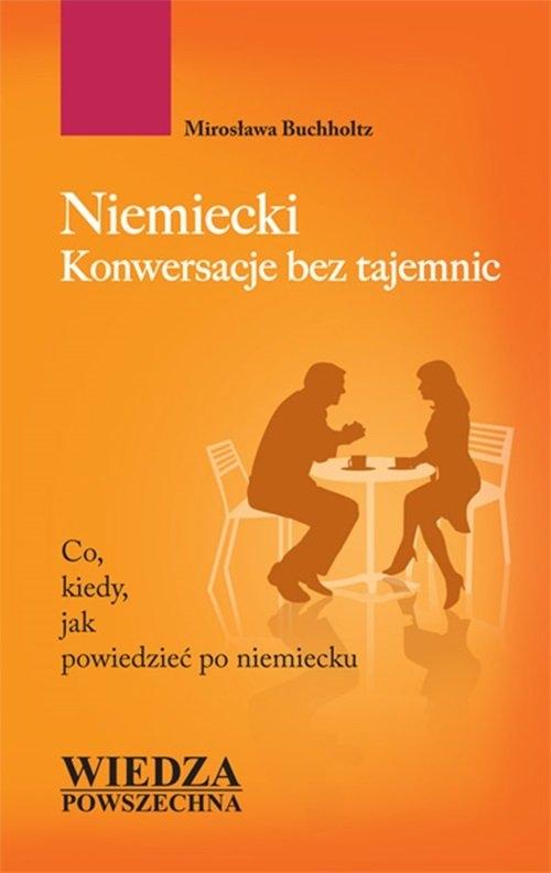 Niemiecki Konwersacje bez tajemnic Buchholz Mirosława