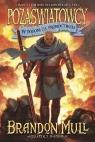 Pozaświatowcy W pogoni za proroctwem Tom 3  Mull Brandon
