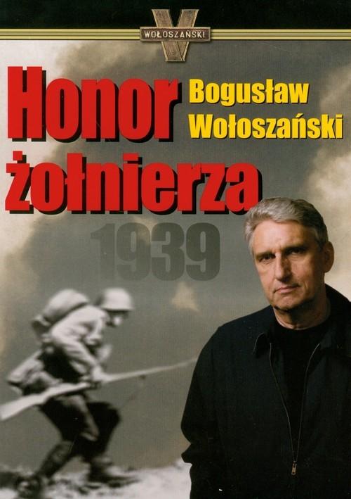 Honor żołnierza 1939 Wołoszański Bogusław
