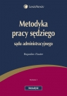 Metodyka pracy sędziego sądu administracyjnego Dauter Bogusław