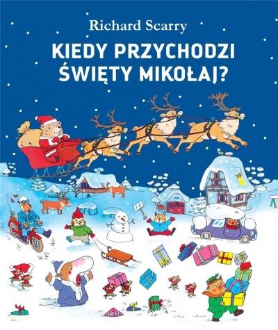 Kiedy przychodzi Święty Mikołaj? Richard Scarry