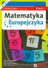 Matematyka Europejczyka 1 podręcznik