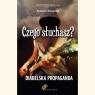 Czego słuchasz? Diabelska Propaganda Grzegorz Kasjaniuk