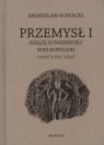 Przemysł I Książę suwerennej Wielkopolski 1220/1221-1257