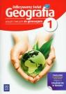 Odkrywamy świat Geografia Zeszyt ćwiczeń Część 1