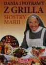Dania i potrawy z grilla Siostry Marii