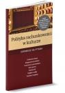 Polityka rachunkowości w kulturze Odpowiedzi na 70 pytań Czytelników Ostapowicz Ewa, Trzpioła Katarzyna