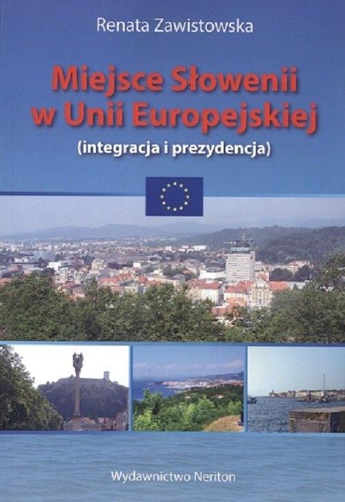 Miejsce Słowenii w Unii Europejskiej Zawistowska Renata