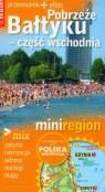 Pobrzeże Bałtyku - część wschodnia MiniRegion
