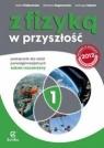 Z fizyką w przyszłość 1 podręcznik zakres rozszerzony