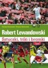 Robert Lewandowski Sztuczki, triki i bramki Mundial 2018