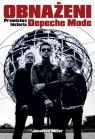 Obnażeni Prawdziwa historia Depeche Mode Miller Jonathan