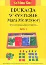 Edukacja w systemie Marii Montessori