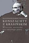 Konszachty z Krasińskim Wieczór autorski nie-umarłego poety Śmieciński Włodzimierz Robert