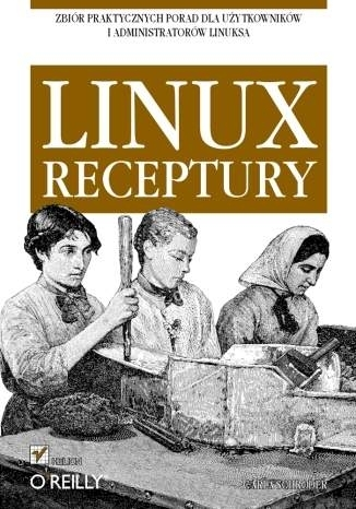 Linux. Receptury Carla Schroder