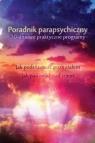 Poradnik parapsychiczny Ketih Harary, Pamela Weintraub