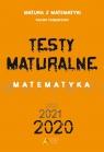 Testy Maturalne Matematyka Poziom rozszerzony Masłowska Dorota, Masłowski Tomasz, Nodzyński Piotr, Słomińska Elżbieta, Strzelczyk Alicja