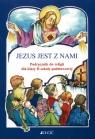 Jezus jest z nami 2 Podręcznik Szkoła podstawowa Piątek Maria