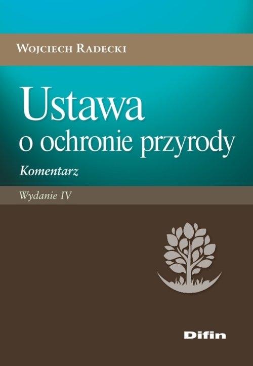 Ustawa o ochronie przyrody Radecki Wojciech