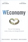 WEconomy: You Can Find Meaning, Make A Living,