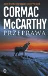 Przeprawa Trylogia Pogranicza Tom 2 McCarthy Cormac
