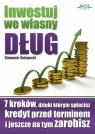 Inwestuj we własny dług Sławomir Śniegocki