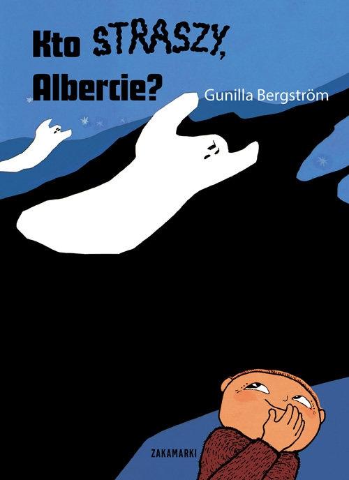 Kto straszy, Albercie? Gunilla Bergstrom