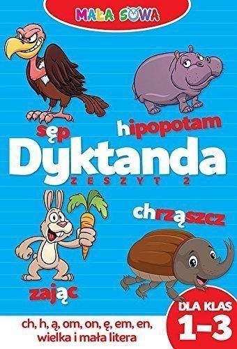 Dyktanda dla klas 1-3 Zioła-Zemczak Katarzyna