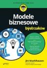 Modele biznesowe dla bystrzaków