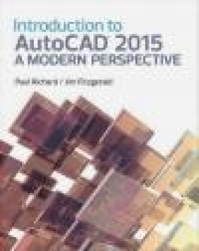 An Introduction to AutoCAD 2015 Paul Richard, Jim Fitzgerald