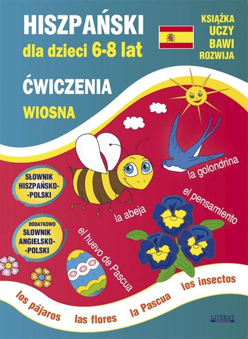Hiszpański dla dzieci 6-8 lat Ćwiczenia Wiosna Jewiak Hanna, Piechocka-Empel Katarzyna, Gutkowska Anna
