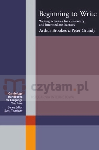 Beginning to Write Brookes Arthur, Grundy Peter