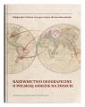 Nazewnictwo geograficzne o polskiej genezie na świecie Telecka Małgorzata, Gajek Grzegorz, Harasimiuk Marian