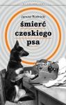 Śmierć czeskiego psa Rudnicki Janusz