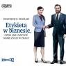 Etykieta w biznesie, czyli jak ułatwić sobie życie Wojciech S. Wocław