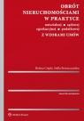 Obrót nieruchomościami w praktyce notarialnej, sądowej, egzekucyjnej, podatkowej z wzorami umów