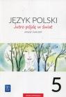Jutro pójdę w świat Język polski 5 Zeszyt ćwiczeń Szkoła podstawowa Dobrowolska Hanna, Dobrowolska Urszula