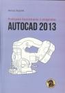 Podstawy korzystania z programu Autocad 2013 Rogulski Mariusz