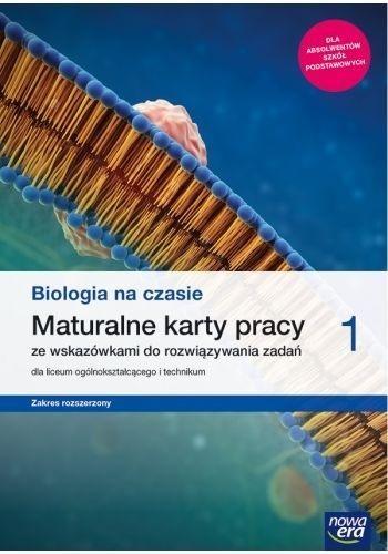 Biologia na czasie 1. Maturalne karty pracy dla liceum i technikum. Zakres rozszerzony praca zbiorowa