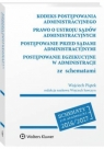 Kodeks postępowania administracyjnego. Prawo o ustroju sądów Wojciech Piątek , Wojciech Sawczyn
