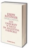 Opera Omnia T.I Lud i Dom Boży w nauce św. Augustyna o Kościele