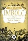 ImbolcRytuały, przepisy i zaklęcia na święto światła Neal Carl F.