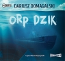 ORP Dzik  (Audiobook) Domagalski Dariusz