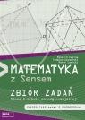 Matematyka z sensem 1 Zbiór zadań Zakres podstawowy i rozszerzony