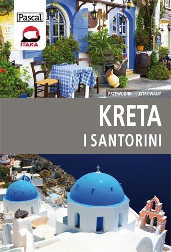 Kreta i Santorini - przewodnik ilustrowany Rusin Wiesława